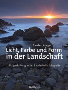 Licht, Farbe und Form in der Landschaft von Carsten Krieger